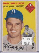 1954 Topps 177 Bob Milliken Not Graded - $20.31