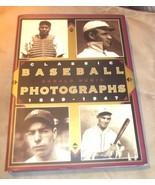 Classic Baseball Photographs 1869 -1947 Hardback Book by Donald Honig - $37.99