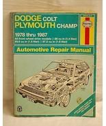 Haynes Dodge Colt Plymouth Champ 1978 ~ 1987 Repair Manual 30016 610 - $9.89
