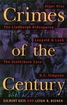 Crimes Of The Century: From Leopold and Loeb to O.J. Simpson [Oct 16, 19... - $22.95