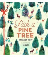 [Walker Books] PICK A PINE TREE by Patricia Toht Children Illustrated X-... - $8.06