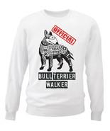 Bull terrier - official walker b - NEW WHITE COTTON SWEATSHIRT - $30.65