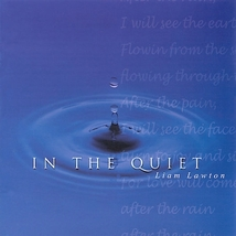 IN THE QUIET by Liam Lawton