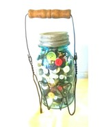Antique Canning Jar Loaded with Vintage Buttons - £19.31 GBP