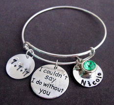 I Couldn't Say I Do Without You Wedding Jewelry,Personalized Bangle Brac... - $19.00