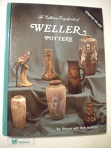 The Collectors Encyclopedia of Weller Pottery (Updated Values) [Hardcove... - $14.97