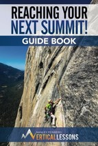 REACHING YOUR NEXT SUMMIT! GUIDE BOOK [Paperback] Feinberg II, Manley - $14.99