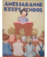 Ameliaranne Keeps School by Constance Heward Vintage Children's Book Ill... - $17.05