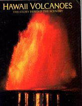 HAWAII VOLCANOES - The Story Behind The Scenery (Book) - $9.95