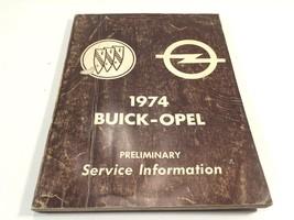 1974 Buick-Opel Preliminary Service Information Original OEM Manual - $14.99