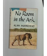 No Room in the Ark - Alan Moorehead - HC - 1959 - Harper & Brother. - $4.89