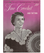 Fine Crochet and Tatting The Spool Cotton Company Book No 259 Vintage 1949  - $7.99