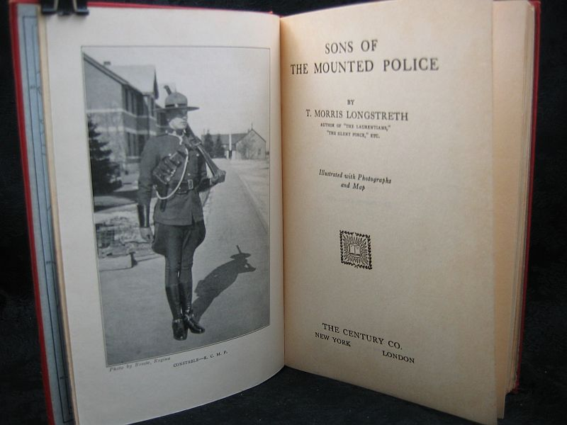 Sons of the Mounted Police by T. Morris Longstreth 1928