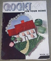 Crochet For Your Home Book 67 - $6.44