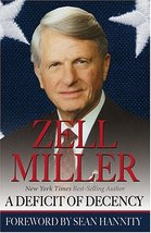 A Deficit of Decency [Hardcover] Sean Hannity; Zell Miller and Hannity, ... - $6.26