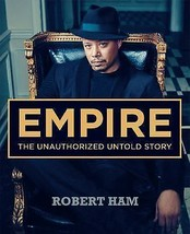 EMPIRE SHOW THE UNAUTHORIZED UNTOLD STORY * Paper Back Book ROBERT HAM 1... - $6.00