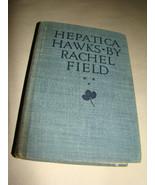 Vtg 1942 HEPATICA HAWKS Rachel Fields HC/DJ Book - $11.40