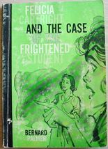 Felicia Cartright and the CASE of the FRIGHTENED STUDENT Bernard Palmer ... - $6.00