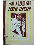 Felicia Cartright and the CASE OF THE LONELY TE... - $6.00