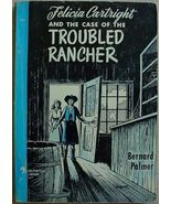 Felicia Cartright and the CASE OF THE TROUBLED RANCHER Bernard Palmer pb... - $6.00