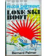 Felicia Cartright and the LONE SKI BOOT Bernard Palmer pb Moody mystery - $5.00