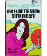 Felicia Cartright and the FRIGHTENED STUDENT Bernard Palmer pb Moody mys... - $5.00
