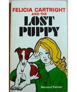 Felicia Cartright and the LOST PUPPY Bernard Pa... - $5.00
