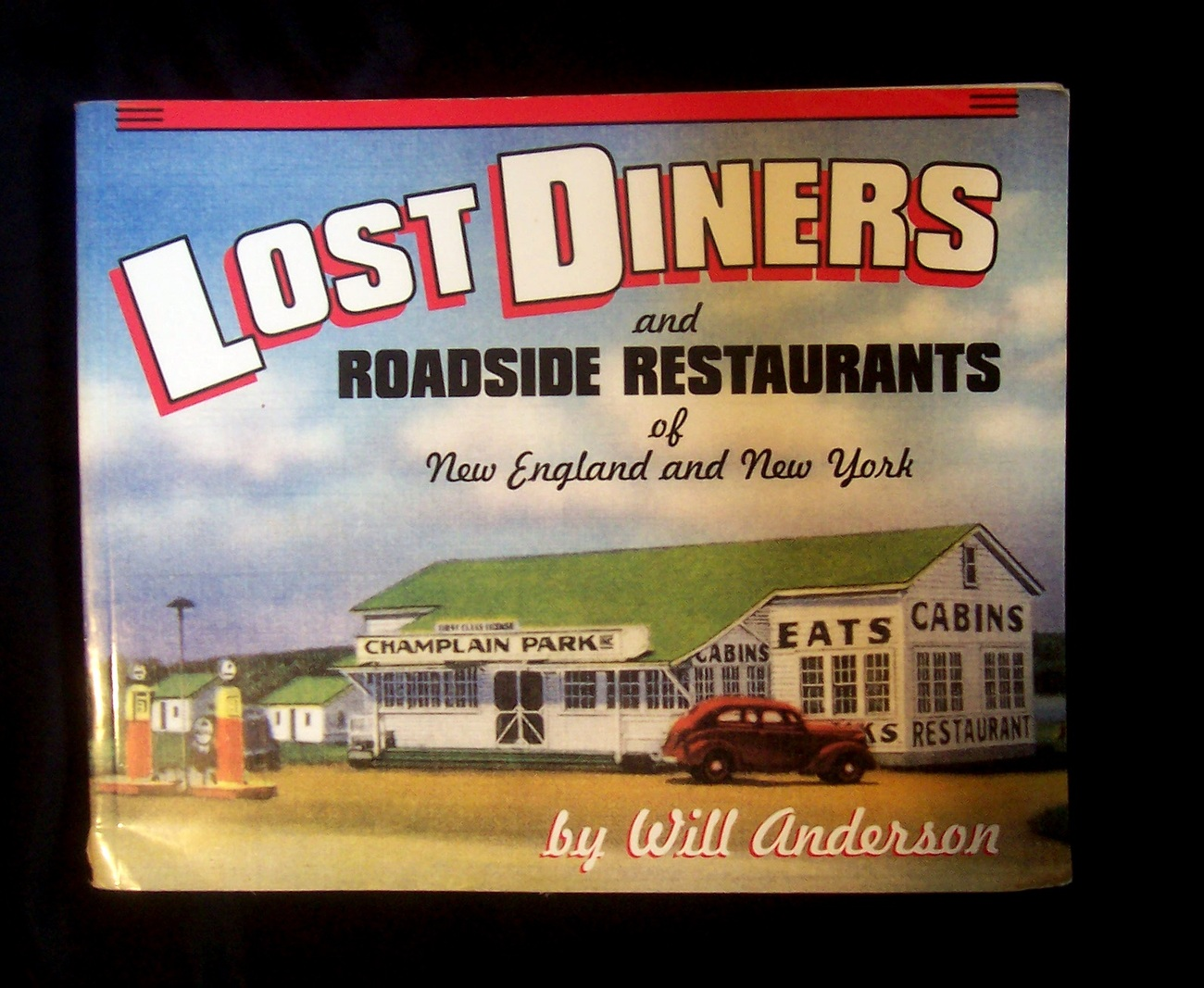 SIGNED Will Anderson Lost Diners & Roadside Restaurants Book