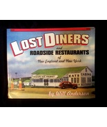 SIGNED Will Anderson Lost Diners & Roadside Restaurants Book - $50.00