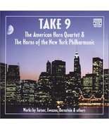 Take 9 The American Horn Quartet and The Horns of NY Philharmonic Orchestra - $5.00