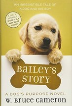 Bailey's Story: A Puppy Tale [Hardcover] Cameron, W. Bruce image 1