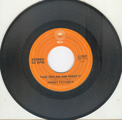 JOHNNY PAYCHECK 45 rpm Take This Job And Shove it