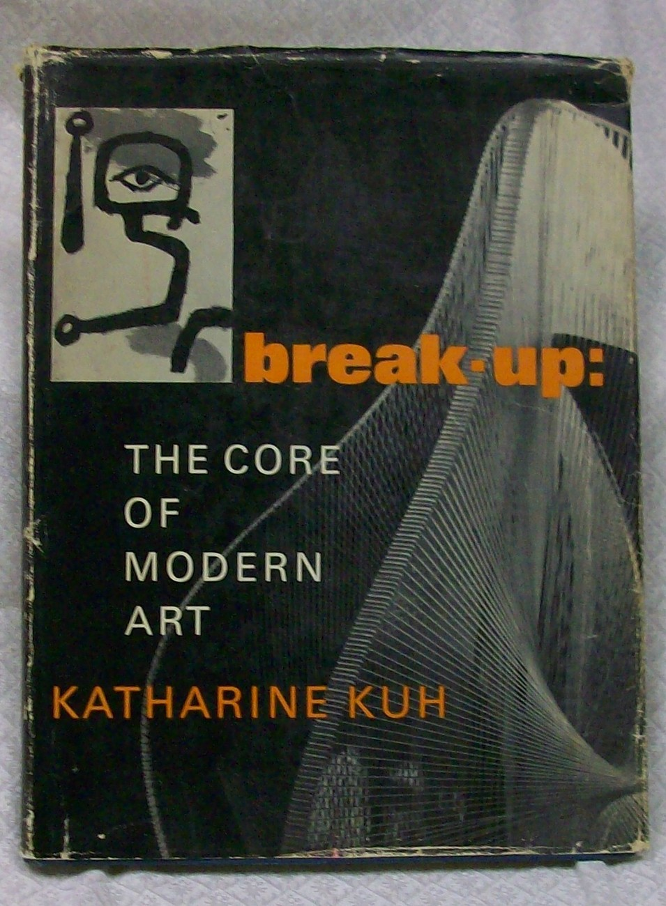 Break Up the Core of Modern Art by Katharine Kuh