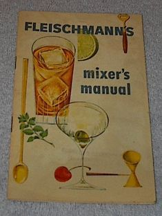 Vintage Fleischmann's Mixer Manual Liquor Cocktail Distiller