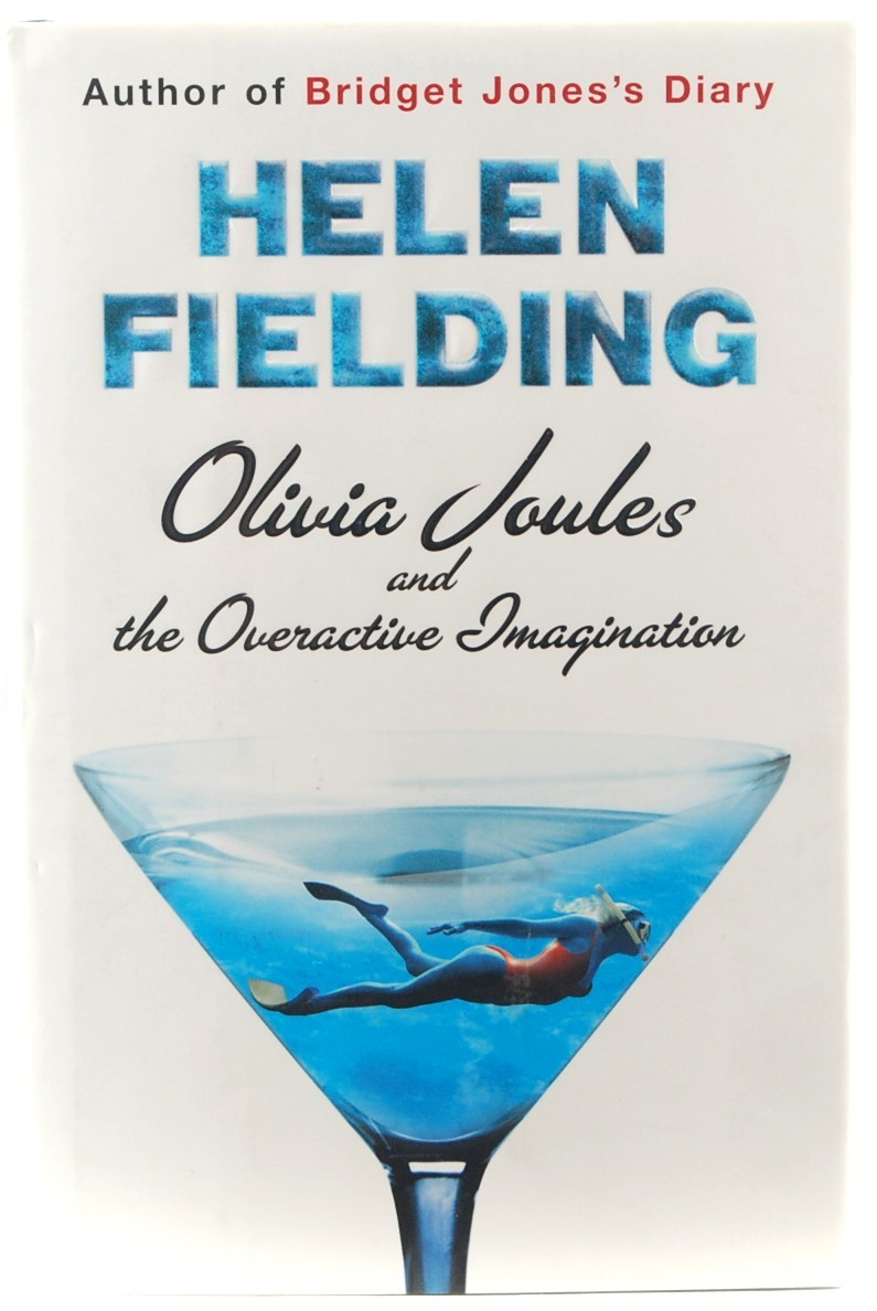 Olivia Joules & the Overactive Imagination Helen Fielding HC