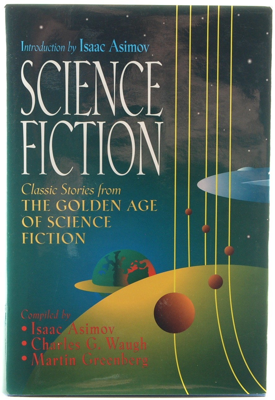 Science Fiction Isaac Asimov Classic Stories from Golden Age Anthology HC