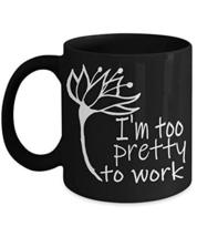 Creative Flower Black Ceramic Tea Coffee Mugs 11oz I'm Too Pretty To Work Specia - $19.95