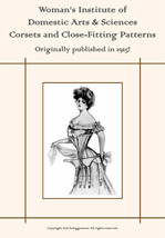 1915 CORSETS Sewing Book How To MAKE Select Wear Care Bust Ruffles Waists DIY image 1