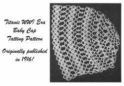 1916 Baby Bonnet Tat Tatting Pattern Titanic Baptismal Shower Christening Cap 1 image 2