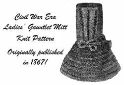 1867 Civil War Victorian Gauntlet Mitts Knit Pattern Fingerless Mittens Reenact