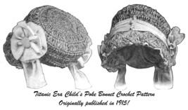 1915 Girls Poke Bonnet Crochet Pattern Titanic Gift Historical Reenactme... - $5.99