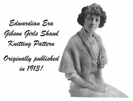 1913 Edwardian Gibson Girl Shawl Knit Crochet Pattern DIY Shoulder Cape ... - $5.99