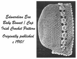 c1910 Baby Bonnet Irish Crochet Pattern Vintage Edwardian Titanic Christ... - $5.99