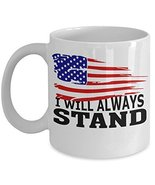 I Will Always Stand US Flag Football Kneel Protest Patriotic Vet Coffee Cup - $15.99