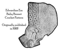 1910 Edwardian Gibson Girl Baby Crochet Bonnet Pattern DIY Historic Infa... - $5.99