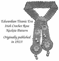 1913 Irish Crochet Cabbage Rose Motif Pattern Vintage Gibson Necklace Necktie 5 image 2