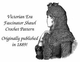 1889 Victorian Fascinator Hood Crochet Pattern Historical Village CrochetedShawl image 1