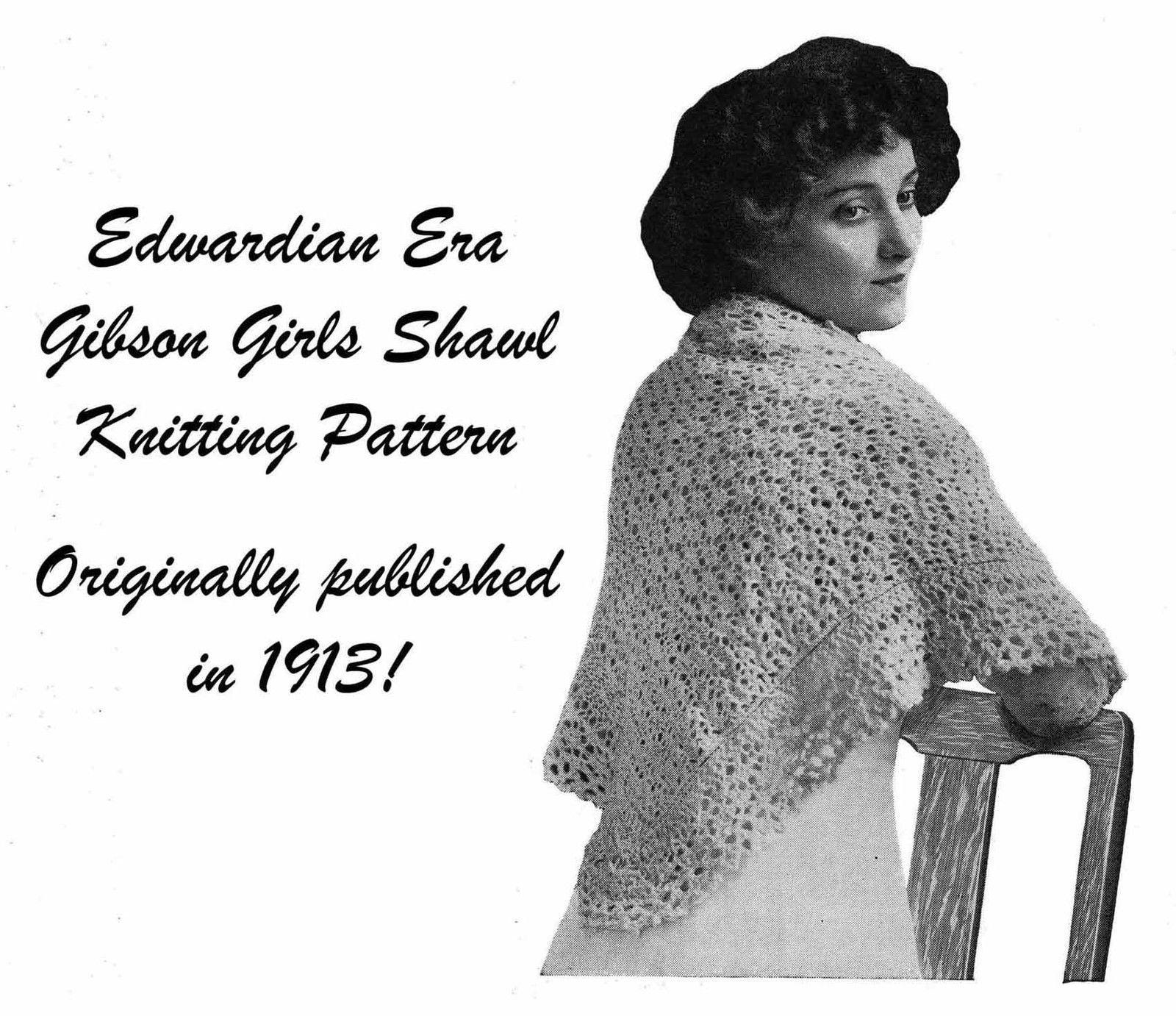 1913 Edwardian Gibson Girl Shawl Knit Pattern Shoulder Wrap Knitting Knitted 3