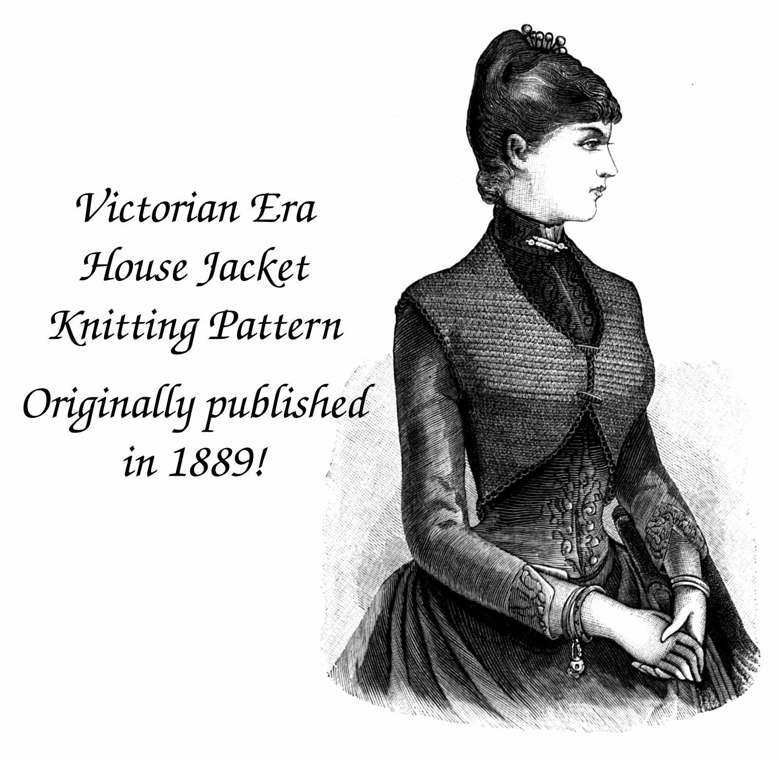 1889 Victorian House Jacket Knit Pattern and 50 similar items