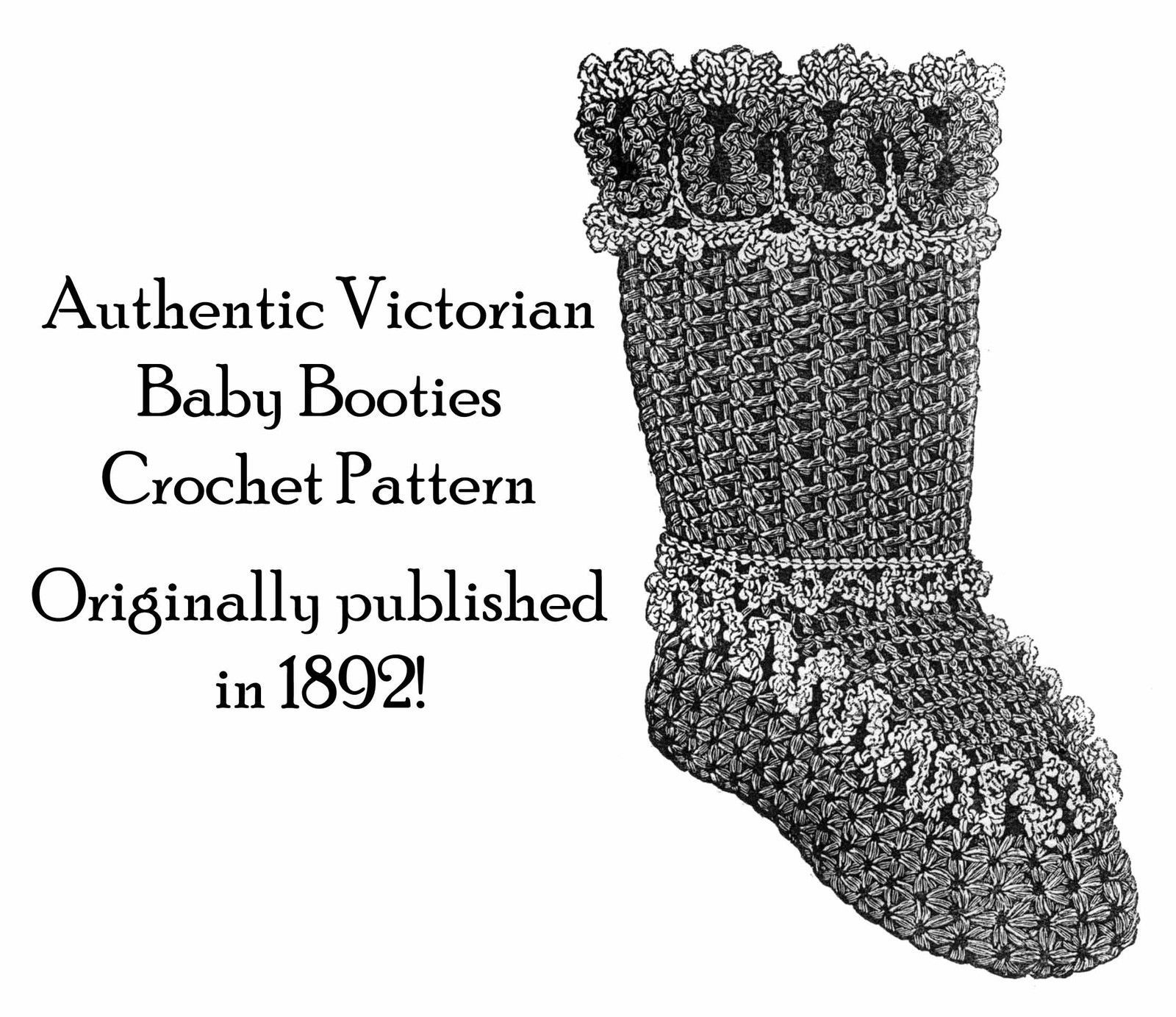 Baby Boots Crochet Pattern Victorian Crochet 1892 Fancy Lacy Infant Shoes